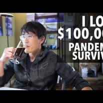I lost only $100,000 (pandemic survival update)
